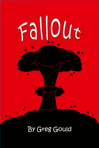 Fallout by Greg Gould